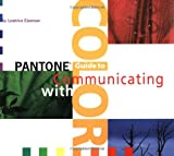 """""""Pantone Guide to Communicating With Color"""" av Leatrice Eisemann"""