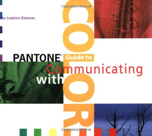 Pantone's Guide to Communicating with Color