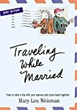 img - for Traveling While Married book / textbook / text book
