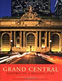 Grand Central: Gateway to a Million Lives