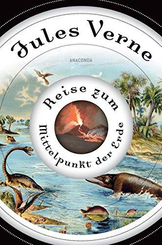 Reise zum Mittelpunkt der Erde Gebundenes Buch – Illustriert, 5. August 2012 Jules Verne Anaconda Verlag GmbH 3866478593 FICTION / Classics