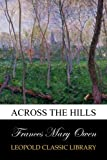 img - for Across the hills book / textbook / text book