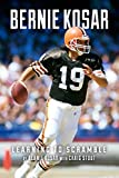 img - for Bernie Kosar: Learning to Scramble book / textbook / text book