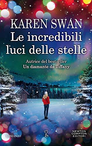 Le incredibili luci delle stelle (Italian Edition)