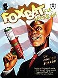 Foxbat for President