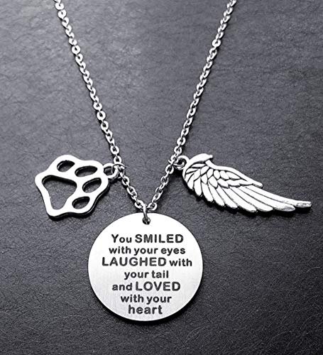 (Pet Memorial Necklace You Smiled With Your eyes,Laughed with Your Tail,and Loved with Your Heart Loss of Pet Memory Gift Dog Cat Loss Pendent Necklace)