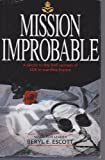Mission Improbable : A Salute to the RAF Women of SOE in Wartime France, Escott, B., 1852602899