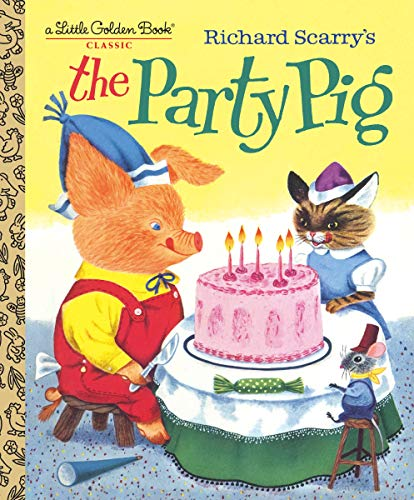 Richard Scarry's The Party Pig (Little Golden Book)