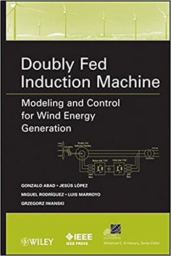 \\EXCLUSIVE\\ Doubly Fed Induction Machine: Modeling And Control For Wind Energy Generation. player since protiv reflejo combina involved