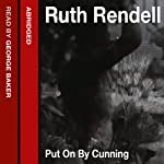 Put on by Cunning | Ruth Rendell