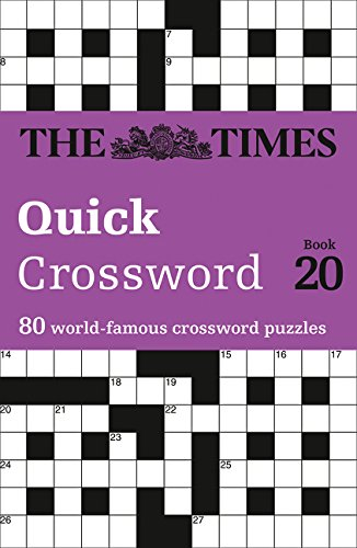 [R.e.a.d] The Times Quick Crossword Book 20: 80 General Knowledge Puzzles From The Times 2 T.X.T