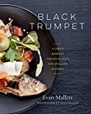 img - for Black Trumpet: A Chef's Journey Through Eight New England Seasons book / textbook / text book