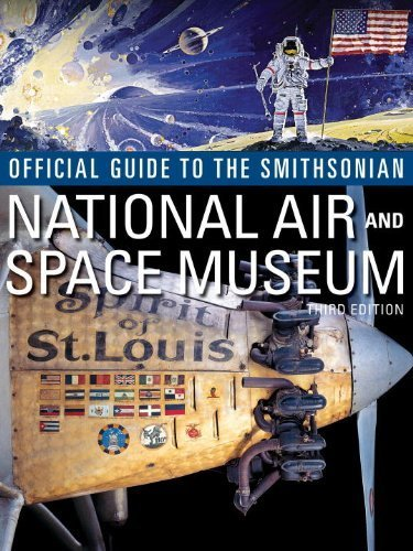 Official Guide to the Smithsonian National Air and Space Museum by Smithsonian Institution (2010) Paperback - Air Space Museum