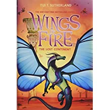 The Wings of Fire #11: The Lost Continent
