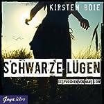 Schwarze Lügen | Kirsten Boie
