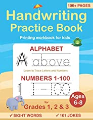 Handwriting Practice Book for Kids Ages 6-8: Printing workbook for Grades 1, 2 & 3, Learn to Trace Alphabe