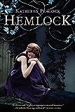 Hemlock (Hemlock Trilogy)