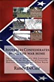 Avoyelles Confederates Bring the War Home, Randy DeCuir, 1499298145