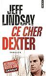 Ce cher Dexter par Lindsay
