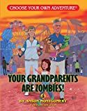 Your Grandparents Are