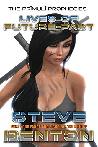 Book: Lives of Future-Past (The Chronicles of Max Gunnarsson Book 1) by S.K. Benton