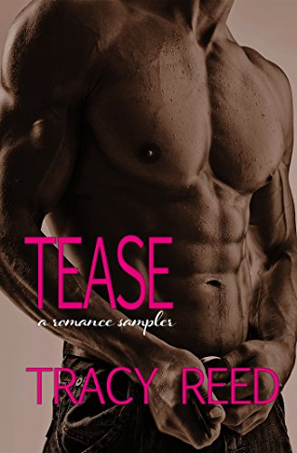 Tease: A Romance Sampler