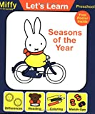 Let's Learn: Seasons of the Year (Miffy and Friends: Let's Learn)