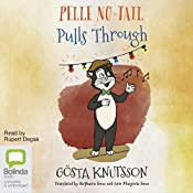 Pelle No-Tail Pulls Through: Pelle No-Tail, Book 3 | Gösta Knutsson
