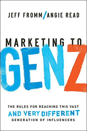 Marketing to Gen Z: The Rules for Reaching This Vast--and Very Different--Generation of Influencers (English Edition)