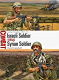 Israeli Soldier vs Syrian Soldier: Golan Heights 1967-73 (Combat)