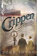 Crippen: A Novel of Murder Kindle Edition