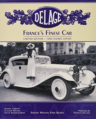 Delage. France's Finest Car. by Daniel Cabart (2008-01-01) ebook