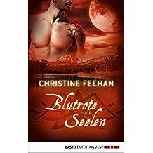 Blutrote Seelen: Roman (Die Karpatianer 31) (German Edition)