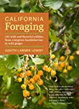 Search : California Foraging: 120 Wild and Flavorful Edibles from Evergreen Huckleberries to Wild Ginger (Regional Foraging Series)