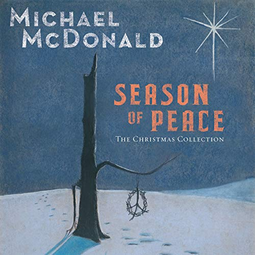 Season of Peace: The Christmas Collection (The Best Of Michael Mcdonald)