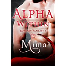 Alpha Within: Bonded Fantasy 3