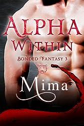 Alpha Within: Bonded Fantasy 3