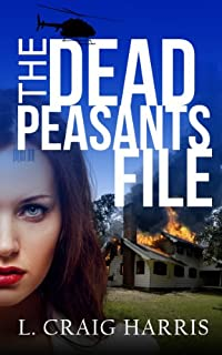 The Dead Peasants File by L. Craig Harris ebook deal