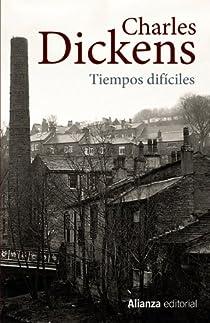 Tiempos difíciles par Dickens
