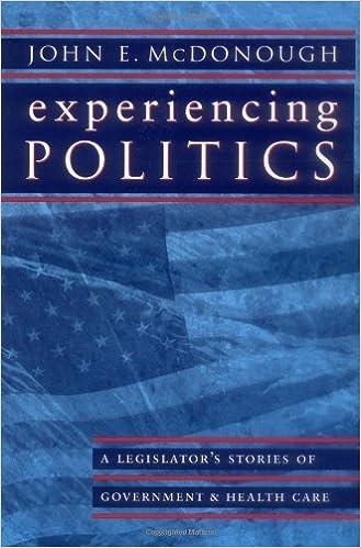 Ebook free italiano download Experiencing Politics: A Legislator's Stories of Government and Health Care (California/Milbank Books on Health and the Public) in Irish ePub by John E. McDonough