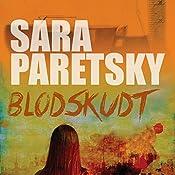 Blodskudt | Sara Paretsky