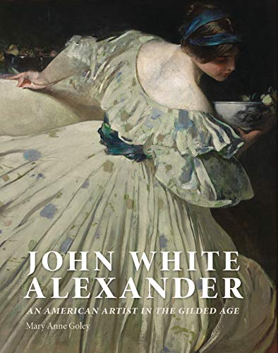 John White Alexander: An American Artist in the Gilded Age (Gilded Coffee Table)