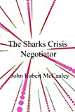 The Sharks Crisis Negotiator
