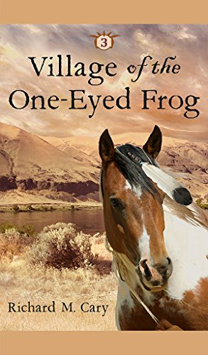 Village of the One-Eyed Frog (Children of the Loghouse Book 3)