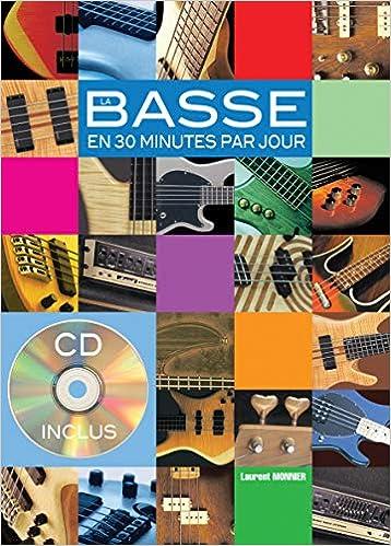 1 Livre + 1 CD La basse en 30 mn par jour