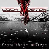 From These Waters by Loch Vostok