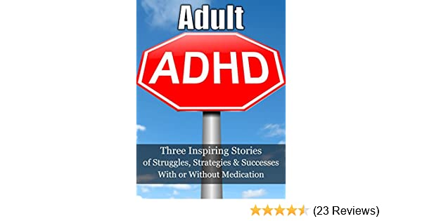 bd9272d2e28a3 Adult ADHD: (3-Book Bundle) Have You Tried OUR Effective Strategies?  .Rising Above Your ADD/ADHD Challenges