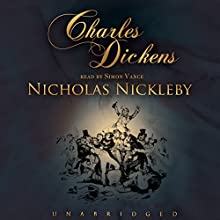 Nicholas Nickleby Audiobook by Charles Dickens Narrated by Simon Vance