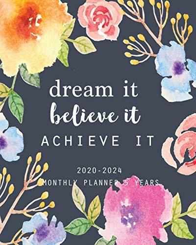 2020-2024 Monthly Planner 5 Years-Dream It, Believe
