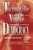 Tocqueville and the Nature of Democracy by…